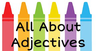 Fun with Adjectives!