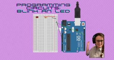Programming Circuits: Blink an LED