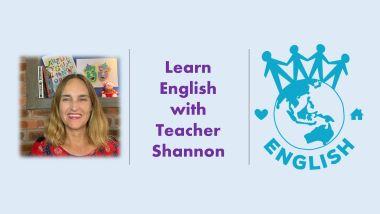 English with Teacher Shannon